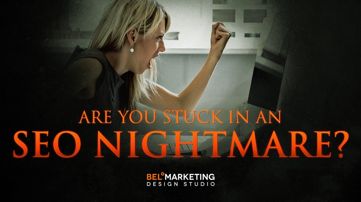 Are You Stuck In An SEO Nightmare?