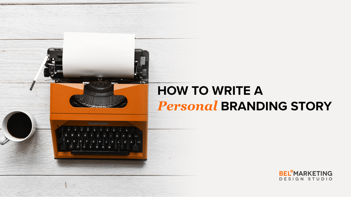 How to Write A Personal Branding Story